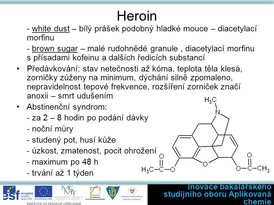 Halucinogeny a delirogeny Psilocybin – z hub Lysohlávek - menší počet hlaviček – euforie, smích, hovornost - vyšší dávky – podobné účinky jako LSD Pro dosažení halucinogenních účinků se konzumuje také Amanita pantherina, Amanita muscaria Inovace bakalářského studijního oboru Aplikovaná chemie