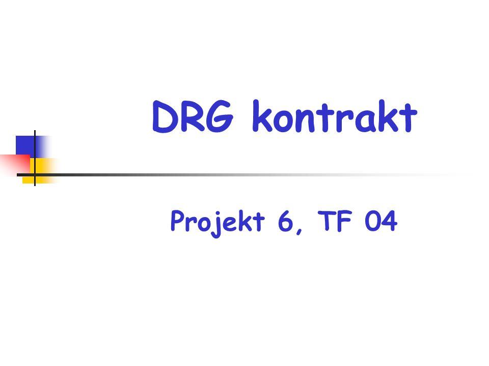 DRG kontrakt Projekt 6, TF 04