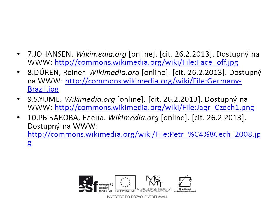 7.JOHANSEN. Wikimedia.org [online]. [cit. 26.2.2013].
