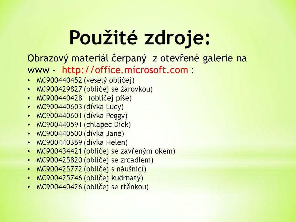 Obrazový materiál čerpaný z otevřené galerie na www - http://office.microsoft.com : MC900440452 (veselý obličej) MC900429827 (obličej se žárovkou) MC9