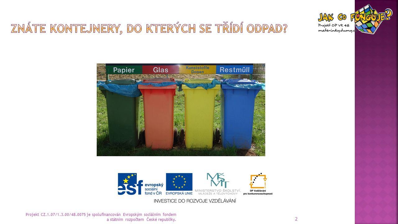  Na snímcích č.3-5 děti mají zakroužkovat správnou barvu kontejneru.