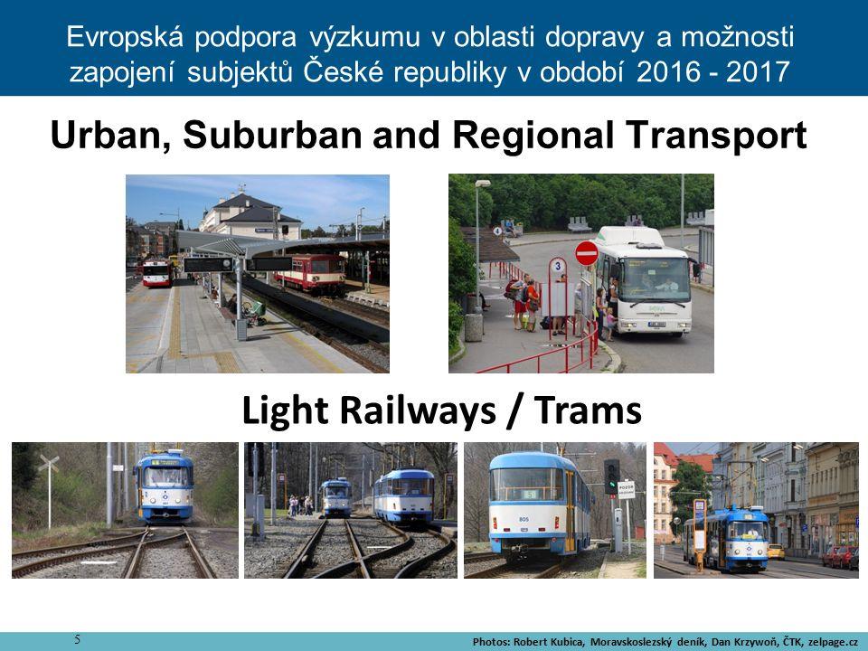 6 Cooperative Intelligent Transport Systems (C-ITS) At present widely used for PT vehicles preferences in urban areas Evropská podpora výzkumu v oblasti dopravy a možnosti zapojení subjektů České republiky v období 2016 - 2017