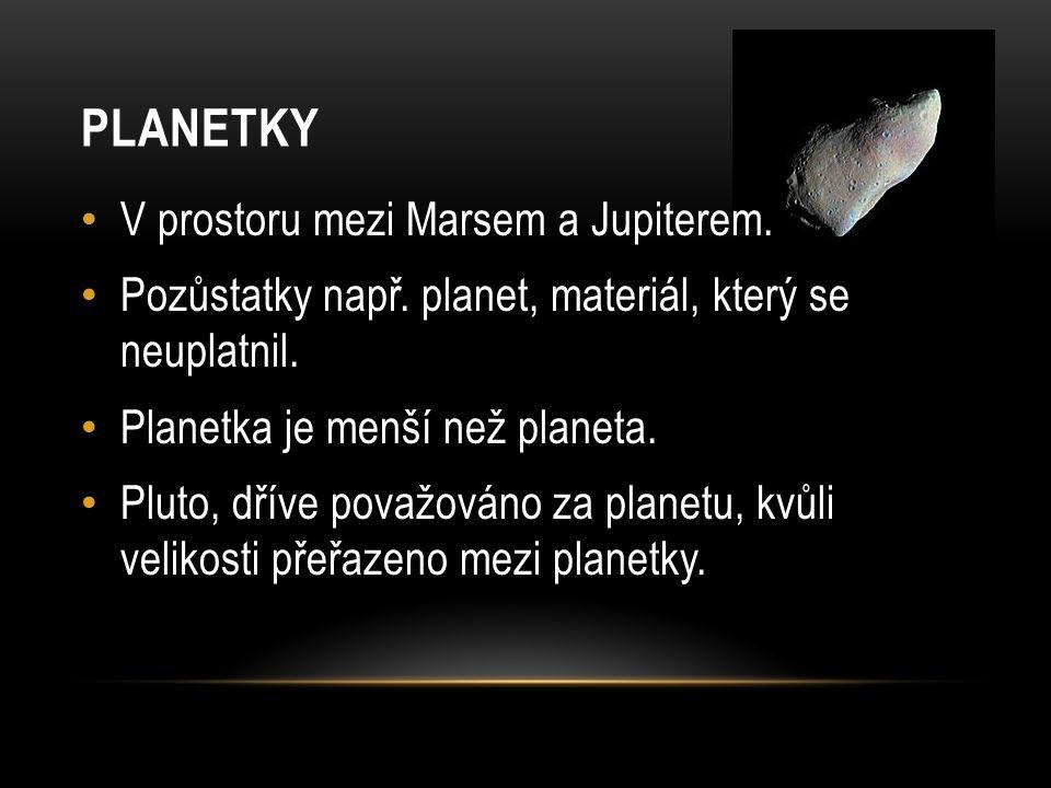 PLANETKY V prostoru mezi Marsem a Jupiterem.Pozůstatky např.