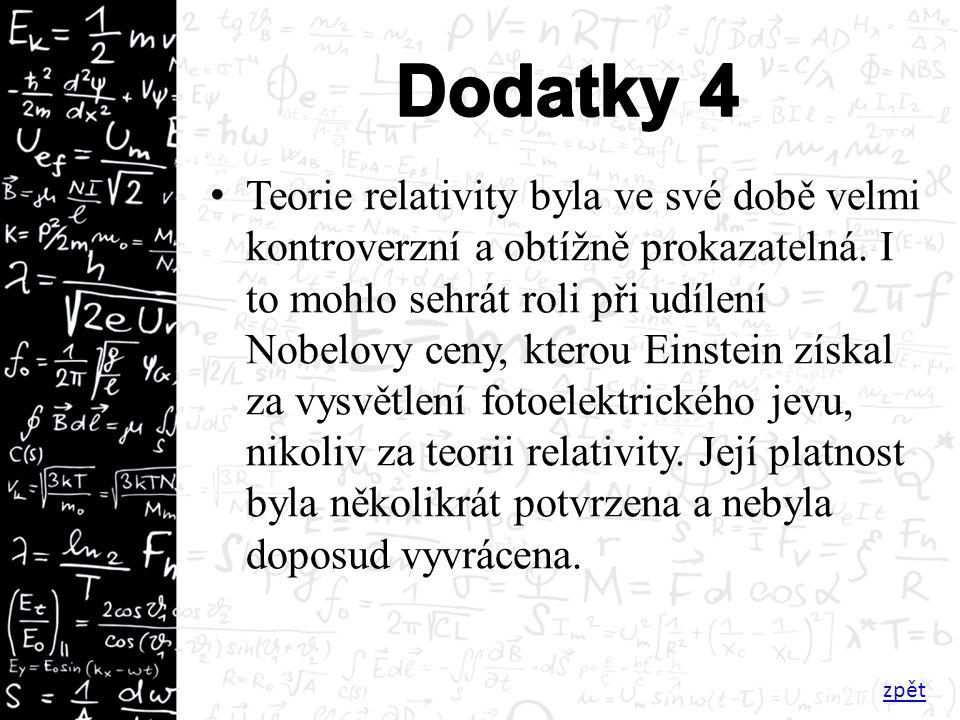 Teorie relativity byla ve své době velmi kontroverzní a obtížně prokazatelná.