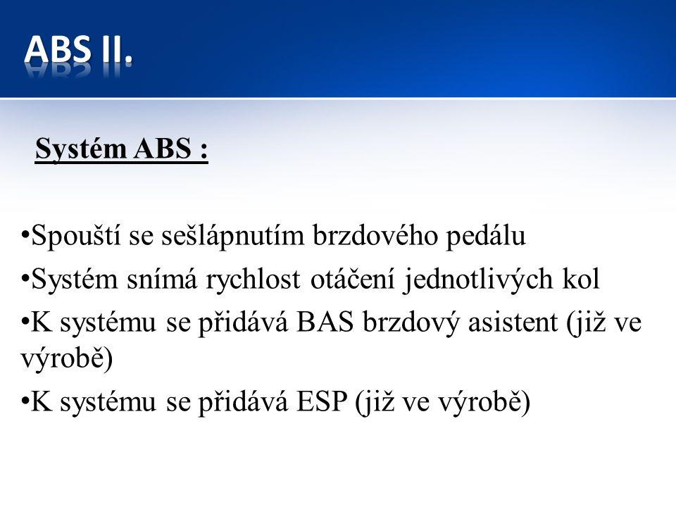 Používáme předepsanou kapalinu pro ABS výrobcem