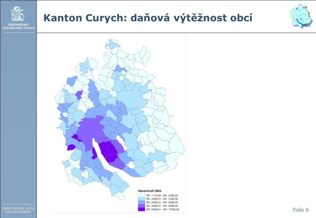 GEMEINDEAMT DES KANTONS ZÜRICH DIREKTION DER JUSTIZ UND DES INNERN Folie 6 Kanton Curych: daňová výtěžnost obcí