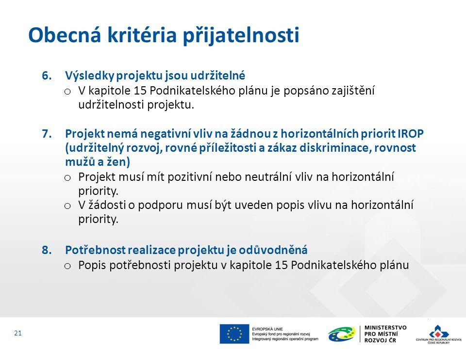 6.Výsledky projektu jsou udržitelné o V kapitole 15 Podnikatelského plánu je popsáno zajištění udržitelnosti projektu.