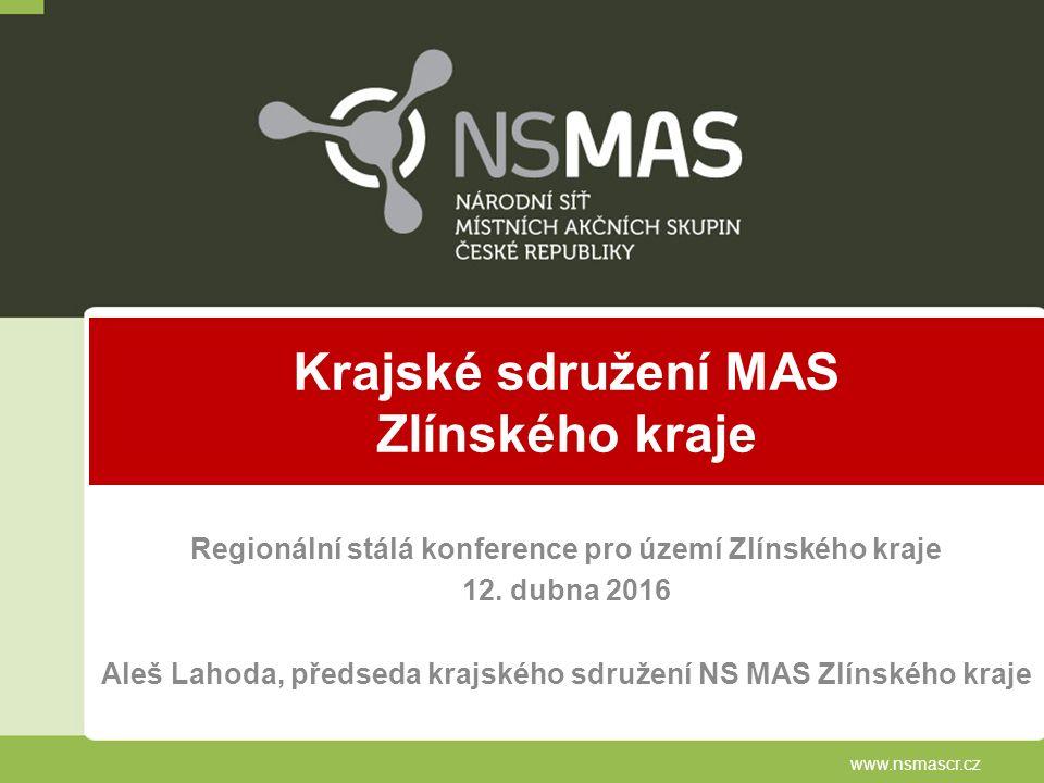 Krajské sdružení MAS Zlínského kraje Regionální stálá konference pro území Zlínského kraje 12.