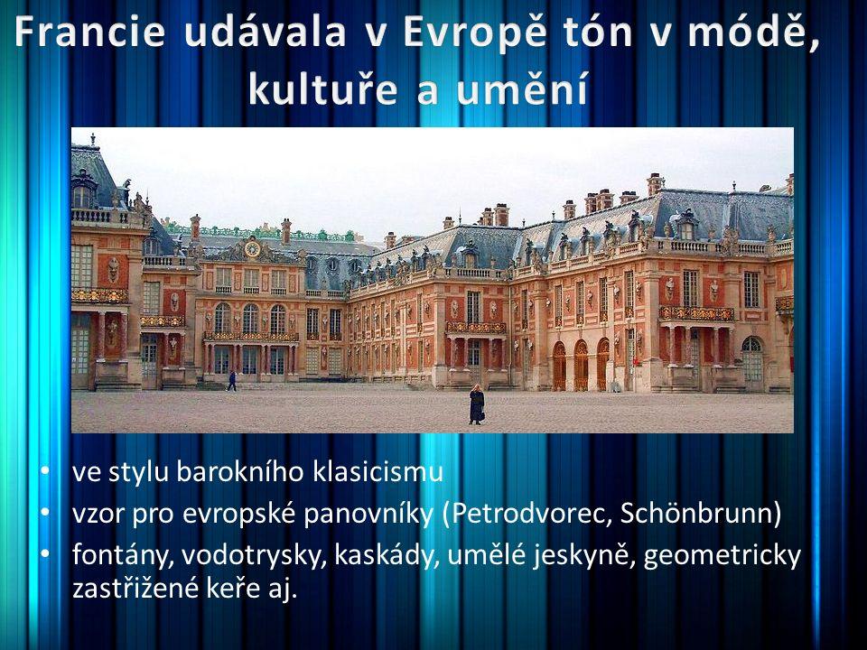 ve stylu barokního klasicismu vzor pro evropské panovníky (Petrodvorec, Schönbrunn) fontány, vodotrysky, kaskády, umělé jeskyně, geometricky zastřižené keře aj.