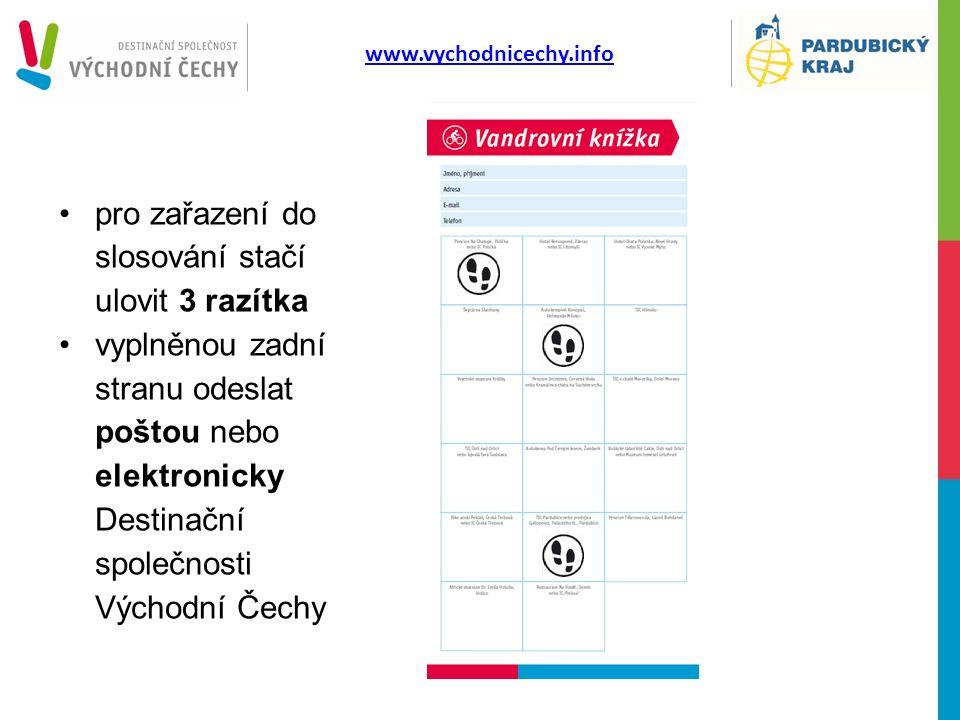 pro zařazení do slosování stačí ulovit 3 razítka vyplněnou zadní stranu odeslat poštou nebo elektronicky Destinační společnosti Východní Čechy