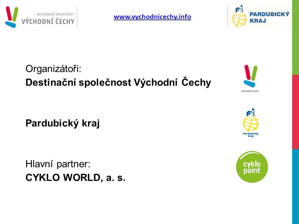 www.vychodnicechy.info Organizátoři: Destinační společnost Východní Čechy Pardubický kraj Hlavní partner: CYKLO WORLD, a. s.