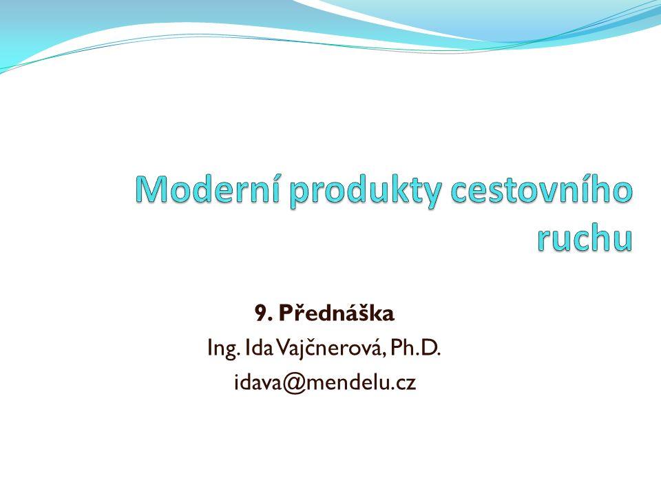 9. Přednáška Ing. Ida Vajčnerová, Ph.D. idava@mendelu.cz