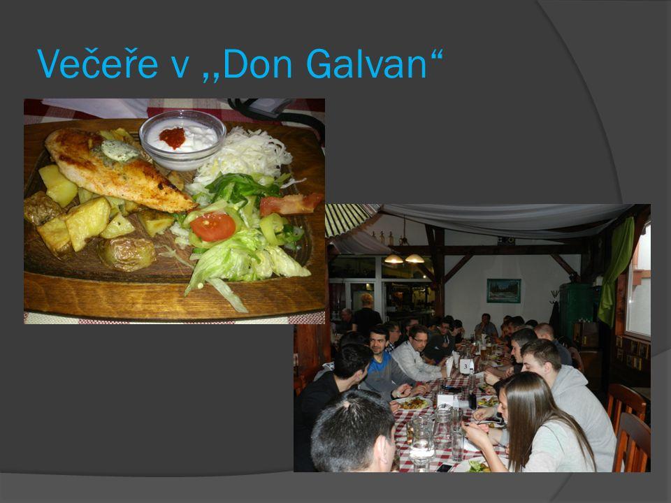 Večeře v,,Don Galvan
