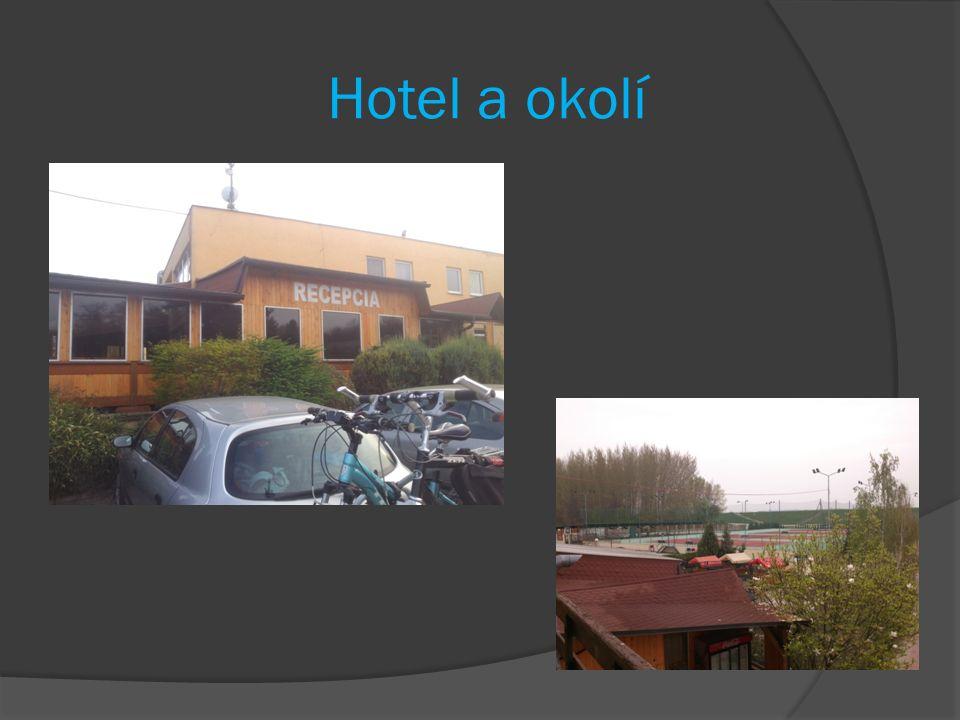 Hotel a okolí