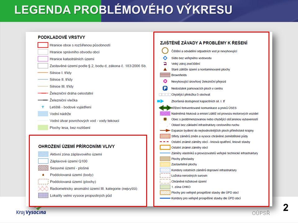 OÚPSŘ LEGENDA PROBLÉMOVÉHO VÝKRESU 2