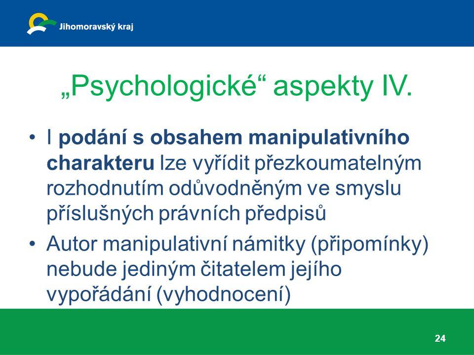 """""""Psychologické aspekty IV."""