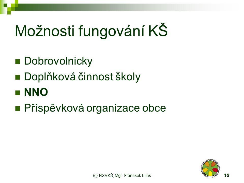 (c) NSVKŠ, Mgr.