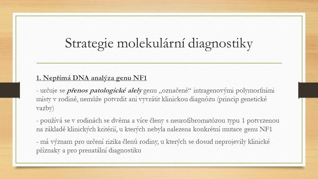 Strategie molekulární diagnostiky 1.