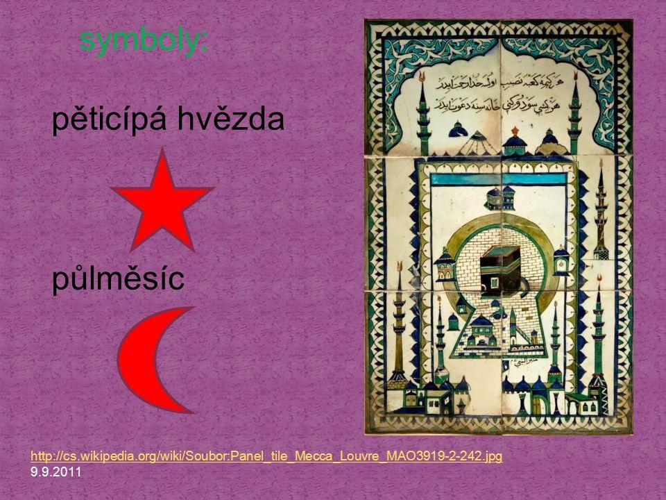 http://cs.wikipedia.org/wiki/Soubor:Panel_tile_Mecca_Louvre_MAO3919-2-242.jpg 9.9.2011 symboly: pěticípá hvězda půlměsíc