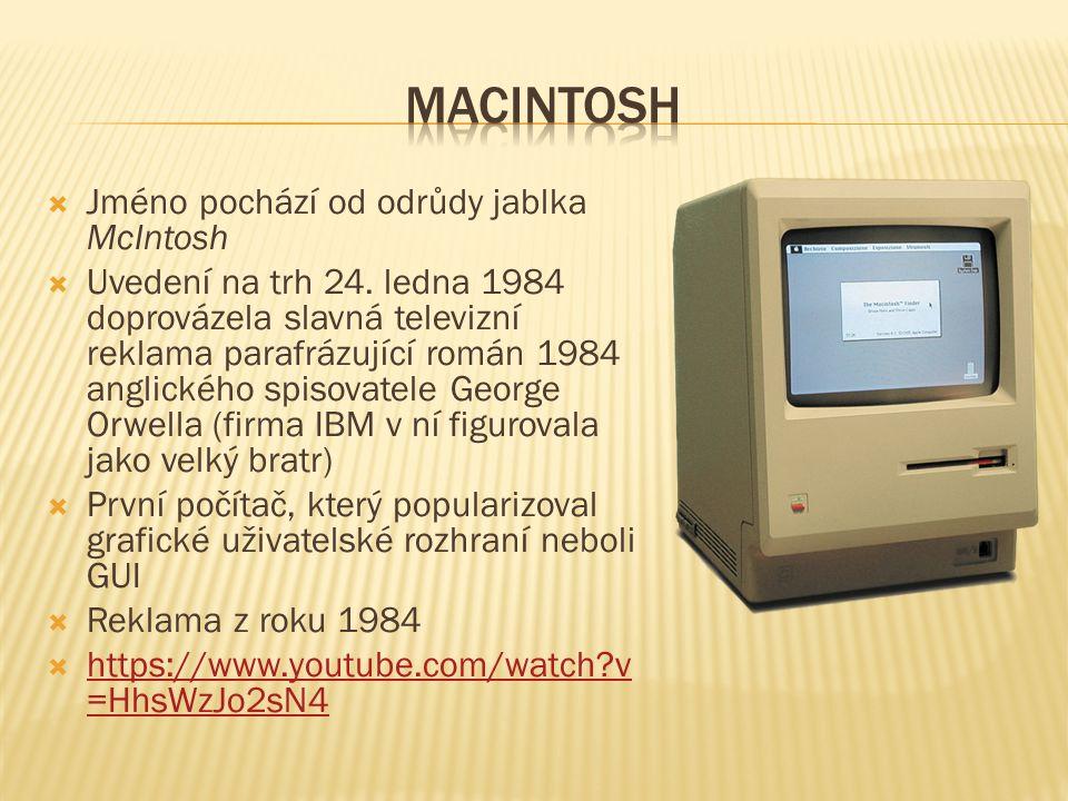  Jméno pochází od odrůdy jablka McIntosh  Uvedení na trh 24. ledna 1984 doprovázela slavná televizní reklama parafrázující román 1984 anglického spi