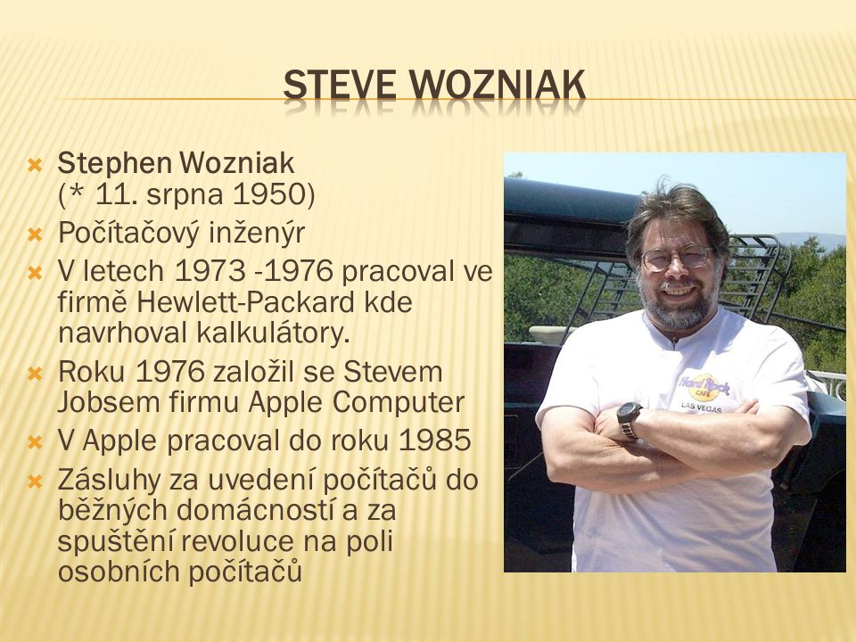  Stephen Wozniak (* 11.