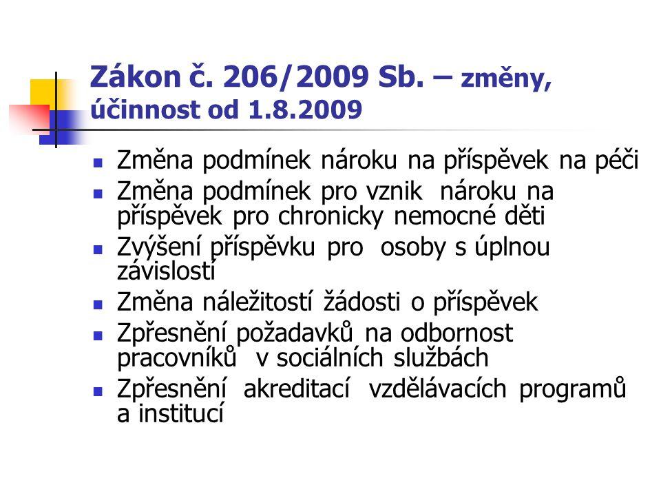 Zákon č.206/2009 Sb.
