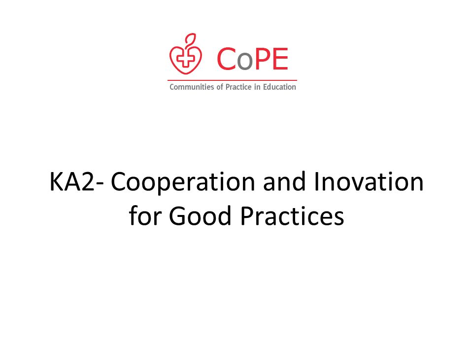 KA2- Cooperation and Inovation for Good Practices