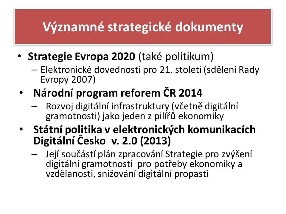 Významné strategické dokumenty Strategie Evropa 2020 (také politikum) – Elektronické dovednosti pro 21.