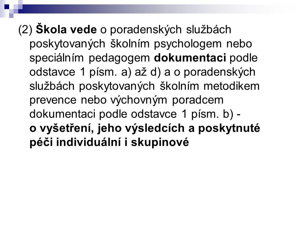 Dokumenty související s odměňováním výchovného poradce:  Vyhláška č.