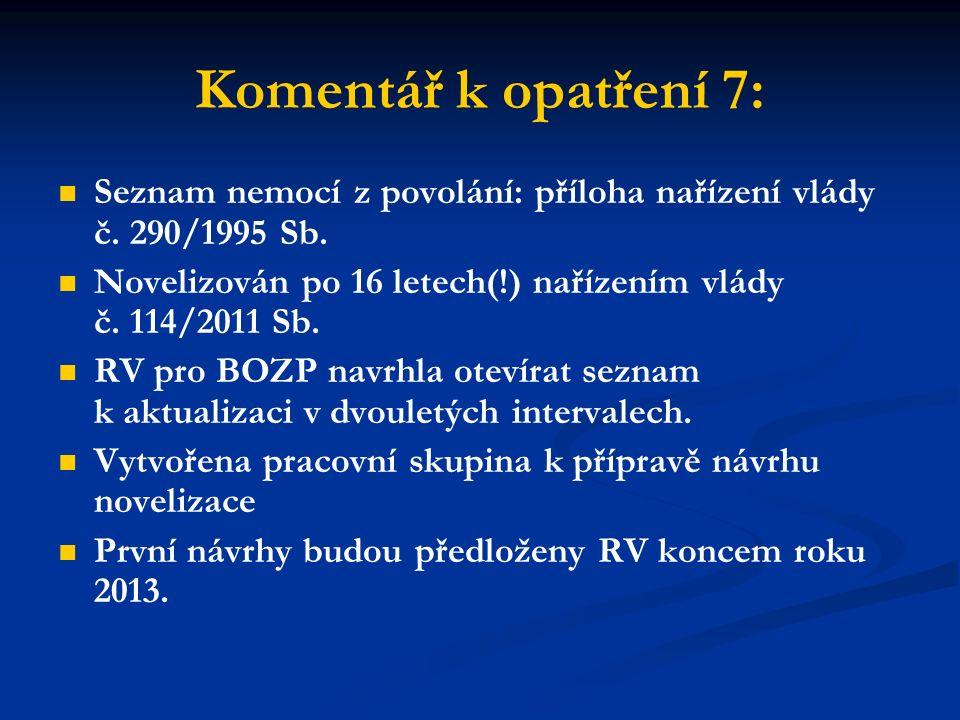 Komentář k opatření 7: Seznam nemocí z povolání: příloha nařízení vlády č.