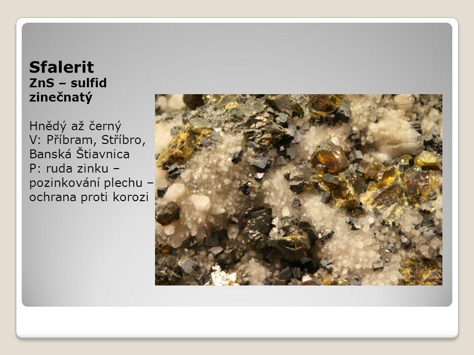 Korund Al 2 O 3 – oxid hlinitý Tvrdý t=9 V: Jizerské hory, Indie, Srí Lanka P: brusivo, drahý kámen,