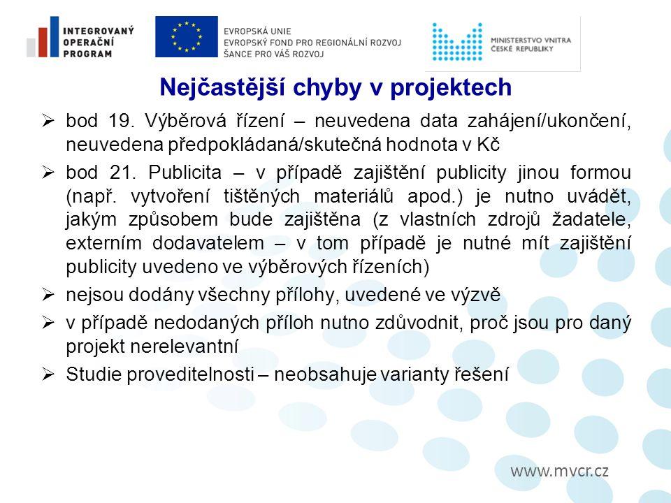 www.mvcr.cz Nejčastější chyby v projektech  bod 19.
