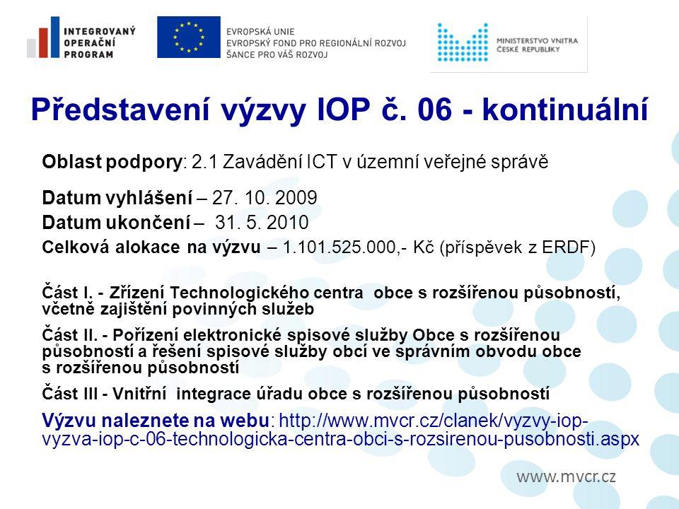 www.mvcr.cz Administrace Žádosti o platbu ZŽoP spolu s Monitorovací zprávou a přílohami zasílá příjemce finančních prostředků příslušné pobočce CRR do 20 pracovních dnů od ukončení etapy nebo realizace projektu.
