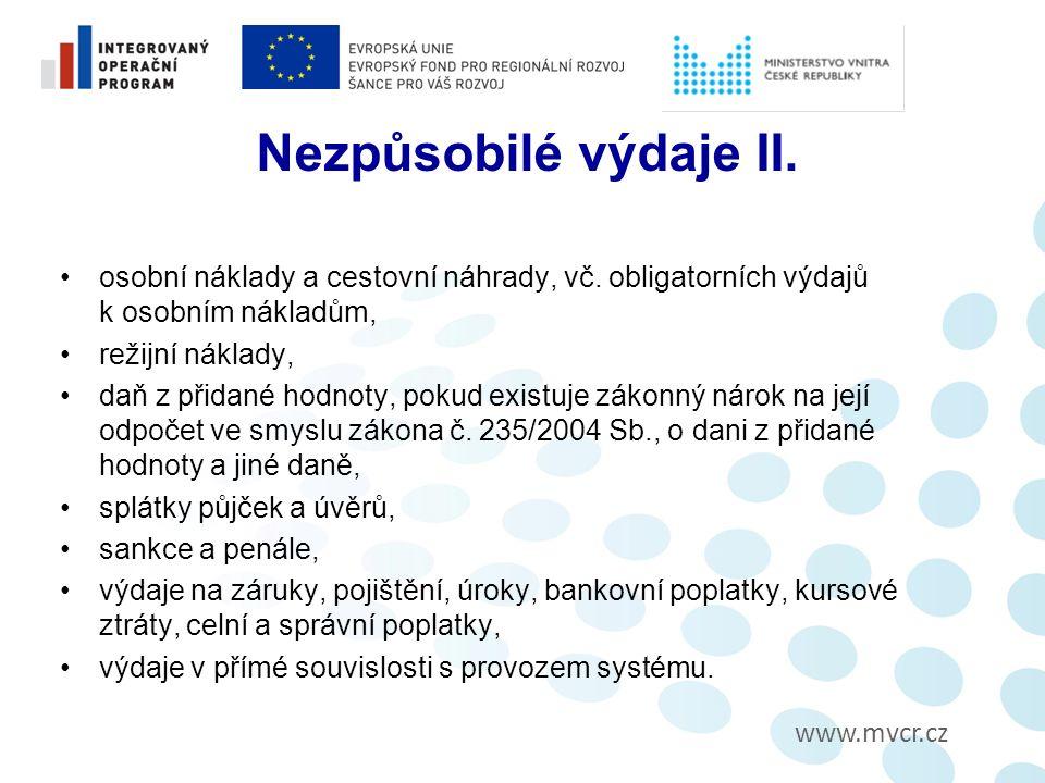 www.mvcr.cz Nezpůsobilé výdaje II. osobní náklady a cestovní náhrady, vč.
