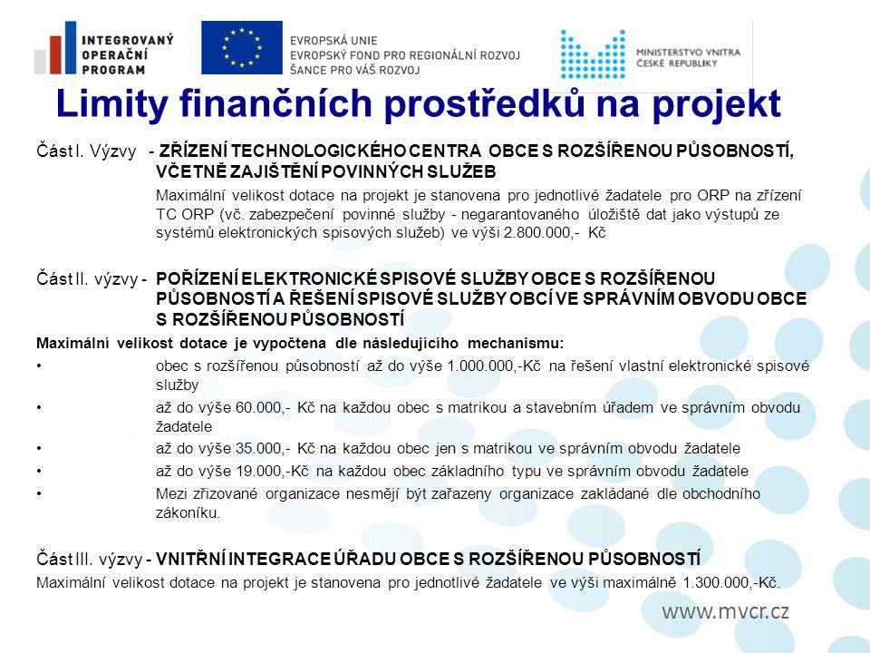 www.mvcr.cz Limity finančních prostředků na projekt Část I.