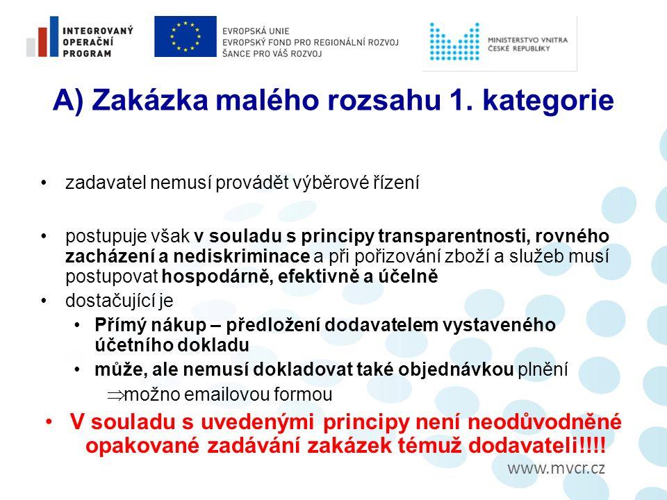 www.mvcr.cz A) Zakázka malého rozsahu 1.