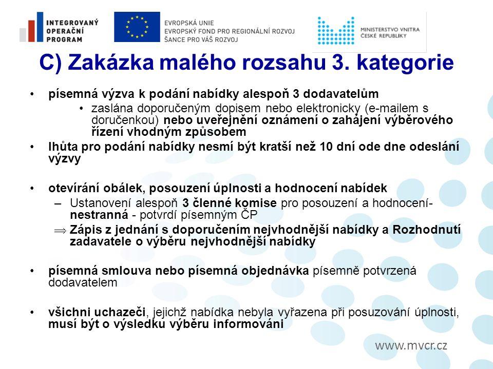 www.mvcr.cz C) Zakázka malého rozsahu 3.
