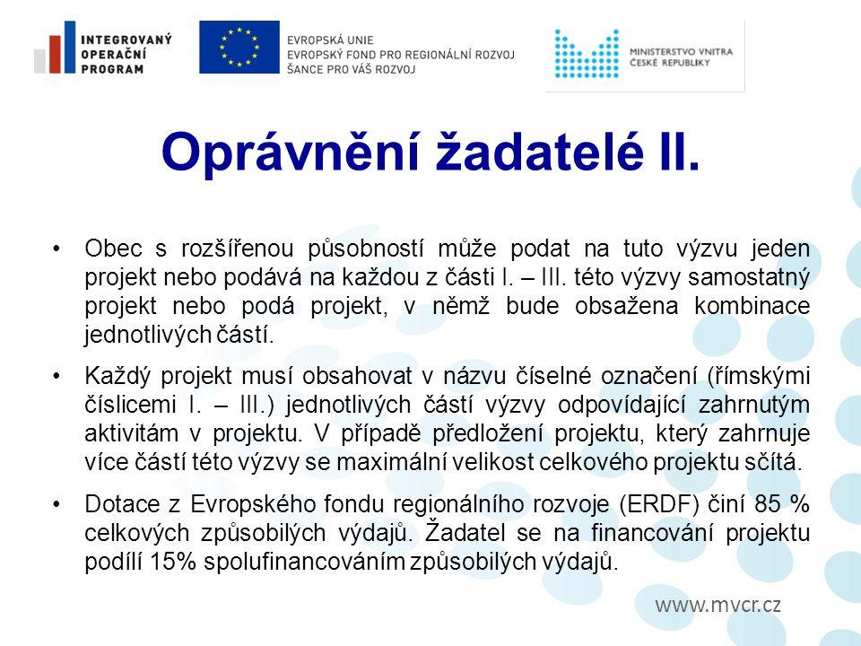 www.mvcr.cz Místo realizace projektu a územní vymezení Výzva je zaměřena na individuální projekty realizované ve všech regionech NUTS II vymezených zákonem 248/2000 Sb., o regionálním rozvoji, s výjimkou hl.