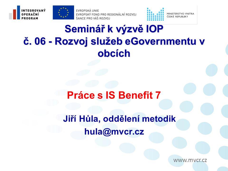 www.mvcr.cz Seminář k výzvě IOP č.