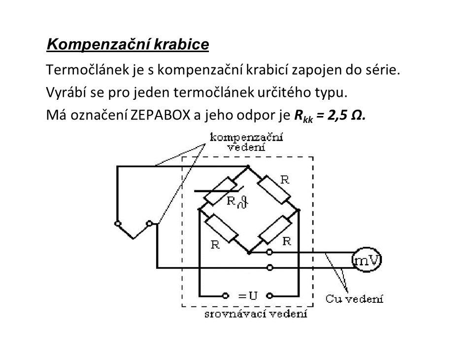 Kompenzační krabice Termočlánek je s kompenzační krabicí zapojen do série.