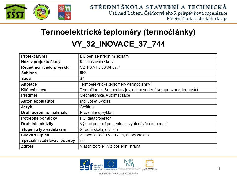 MECHATRONIKA Termoelektrickéteploměry(termočlánky)