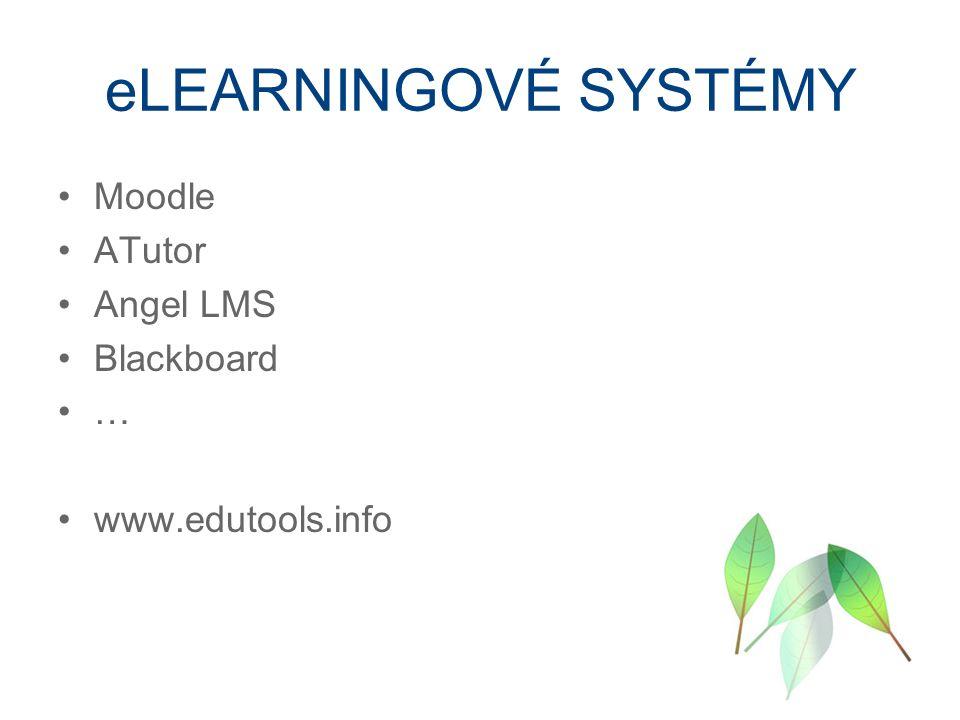eLEARNINGOVÉ SYSTÉMY Moodle ATutor Angel LMS Blackboard … www.edutools.info