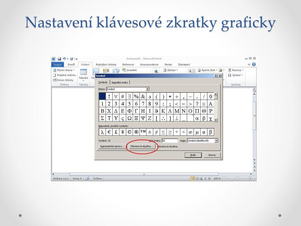 Nastavení klávesové zkratky graficky