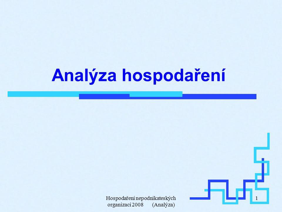 Hospodaření nepodnikateských organizací 2008 (Analýza) 1 Analýza hospodaření