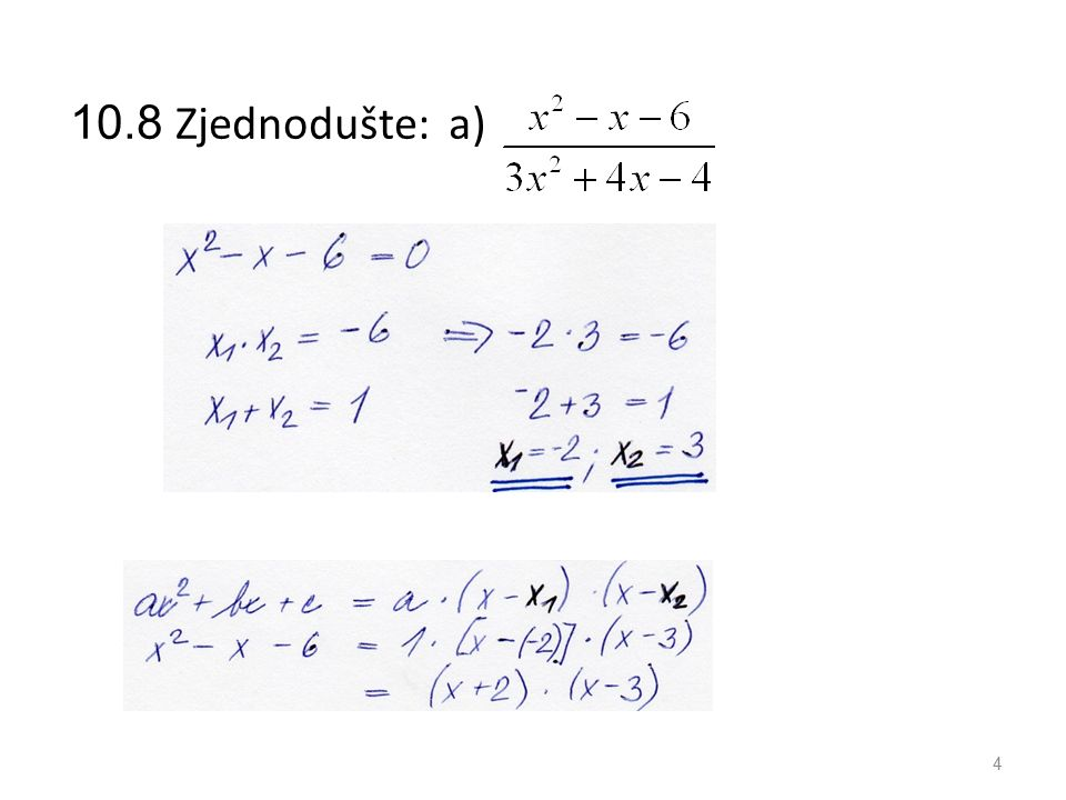 10.8 Zjednodušte: a) 4