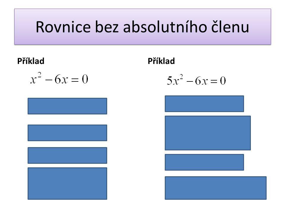 Rovnice bez absolutního členu Příklad