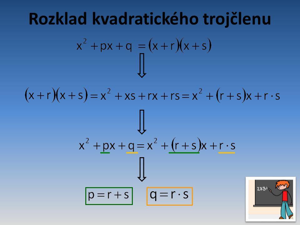 Rozklad kvadratického trojčlenu