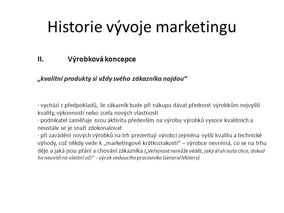 Historie vývoje marketingu III.