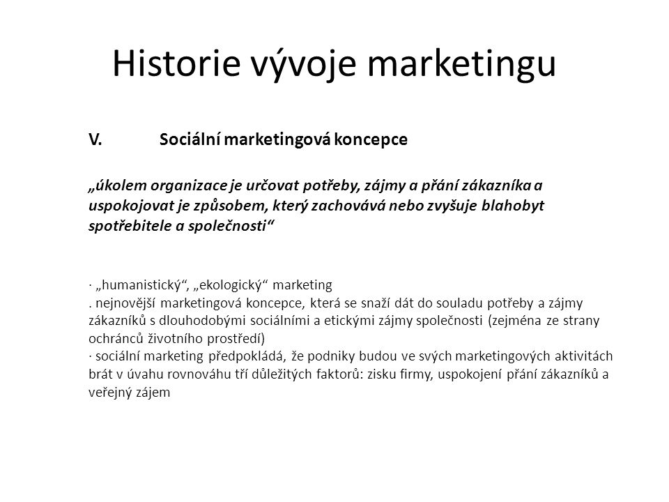 Historie vývoje marketingu V.