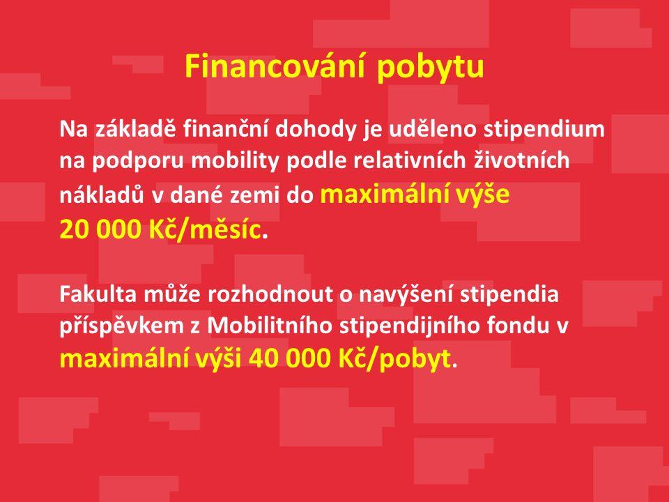 Na základě finanční dohody je uděleno stipendium na podporu mobility podle relativních životních nákladů v dané zemi do maximální výše 20 000 Kč/měsíc.